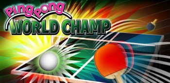 Ping Pong WORLD CHAMP