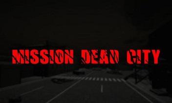 Mission ville morte