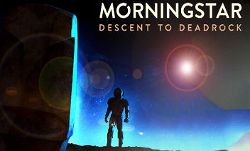 Morningstar: Zejście Deadrock