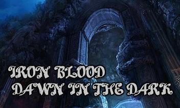 sang de fer: Dawn dans le noir