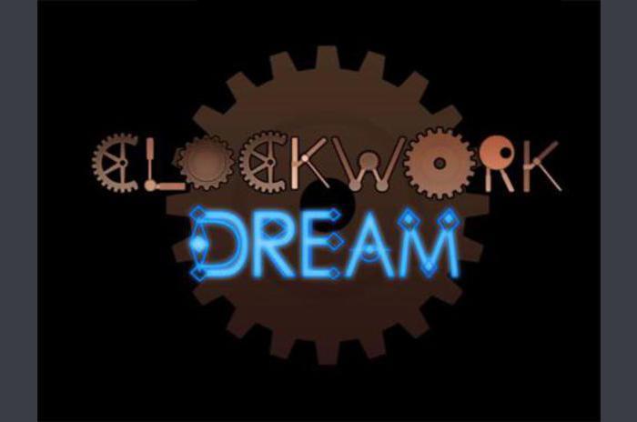 Clockwork dream