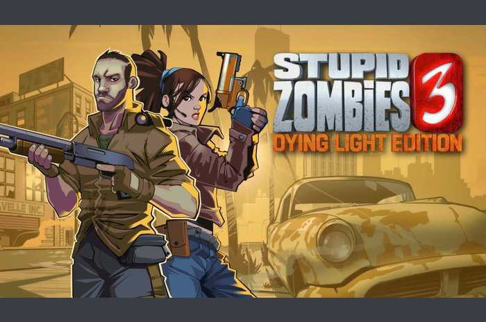 Stupid Zombies 3 - Dying Light