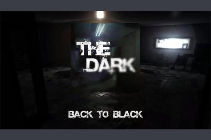 The dark: Back to black